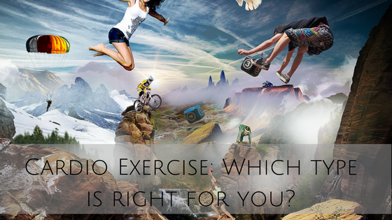 Cardio Exercise: Which Type is Right For You?